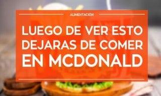 Luego de ver esto dejaras de comer en McDonald